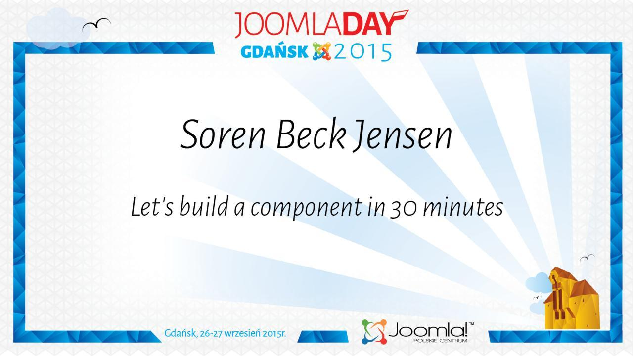 Soren Beck Jensen   Let's build a component in 30 minutes using Component Creator