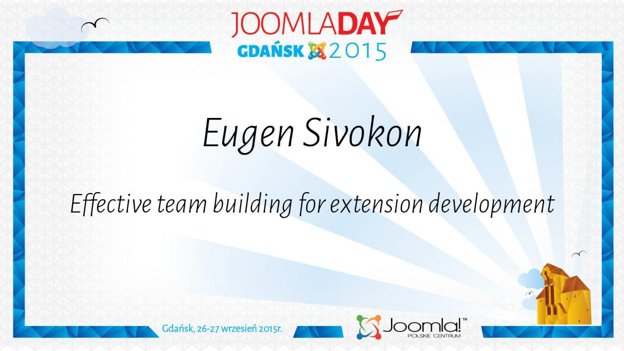 Eugene Sivokon - Effective team building for extension development
