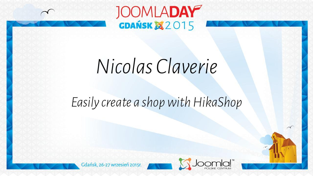Nicolas Claverie - Easily create a shop with HikaShop