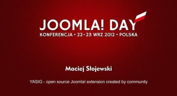 Maciej Słojewski: YASIG - open source Joomla! extension created by community